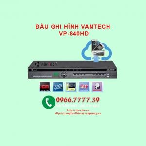DAU GHI HINH VANTECH VP-840HD